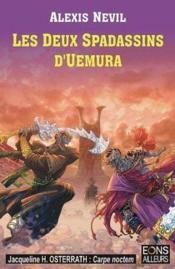 Les Deux Spadassins D'Uemura - La Trilogie Des Derniers Ascendants - 2 - Couverture - Format classique