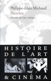 Sketches - Histoire De L'Art, Cinema - Couverture - Format classique