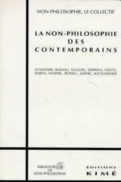 Non-Philosophie Des Contemporains (La) - Couverture - Format classique