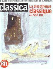 La Discotheque Classique En 500 Cd - Intérieur - Format classique