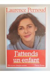 Vente  J'Attends Un Enfant - Edition 1986  - Laurence Pernoud