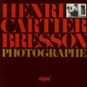 Henri Cartier-Bresson Photographe - Couverture - Format classique
