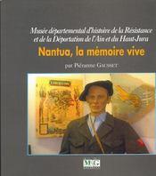 Nantua, la mémoire vive - Couverture - Format classique