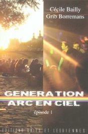Generation Arc-En-Ciel T.1 - Intérieur - Format classique