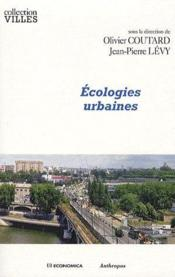 Vente  Écologies urbaines  - Olivier Coutard - Jean-Pierre Levy