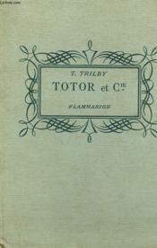 Totor Et Cie. Collection : Pour Les Jeunes. - Couverture - Format classique