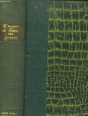Le Temps Des Secrets. Souvenirs D'Enfance Iii. - Couverture - Format classique