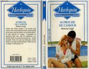 Si Proche De L'Amour - Too Bad To Be True - Couverture - Format classique
