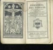 Le Paroissial Des Fideles - Manuel Complet Pour Tous N°400 - Couverture - Format classique