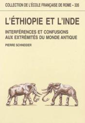 L'Ethiopie Et L'Inde Interferences Et Confusions Aux Extremites Du Monde Antique (Viiie Siecle Avant - Couverture - Format classique