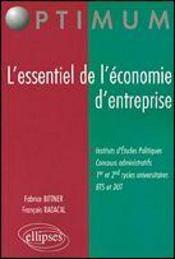 L'Essentiel De L'Economie D'Entreprise Instituts Etudes Politiques Concours Administratifs Bts Dut - Intérieur - Format classique