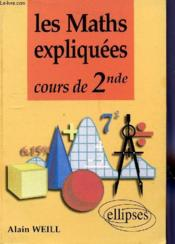 Les Maths Expliquees Cours De 2nde - Couverture - Format classique