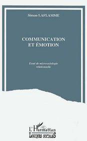 Communication et émotion ; essai de microsociologie rationnelle - Intérieur - Format classique