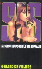 SAS t.47 ; mission impossible en Somalie - Intérieur - Format classique