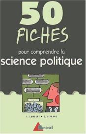 50 fiches pour aborder la science politique - Couverture - Format classique