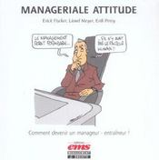 Manageriale Attitude Comment Devenir Un Manageur - Entraineur ! - Intérieur - Format classique