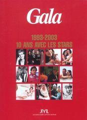 Gala, Dix Ans Avec Les Stars - Intérieur - Format classique