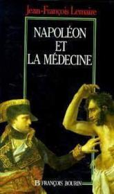 Napoleon Et La Medecine - Couverture - Format classique