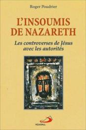 L'insoumis de nazareth - Couverture - Format classique