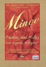 Mince - Perdez Des Kilos Sans Angoisse - Couverture - Format classique