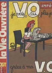 La Vie Ouvriere N°1952 - Je Vais Au Plus Juste Grave A Ma V.O - Couverture - Format classique