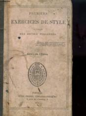 Premiers Exercices De Style A L'Usage Des Jeunes Personnes - Livre D'Eleve - Couverture - Format classique