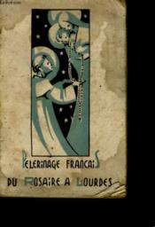 Manuel Du Pelerinage Francais Du Rosaire A Notre Dame De Lourdes - Couverture - Format classique
