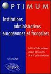 Institutions Administratives Europeennes Et Francaises Etudes Politiques Concours Administratifs - Couverture - Format classique