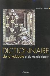 Dictionnaire De La Kabbale Et Du Monde Obscur - Intérieur - Format classique