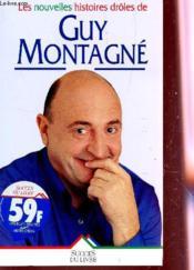 Les Nouvelles Histoires Droles De Guy Montagne - Couverture - Format classique