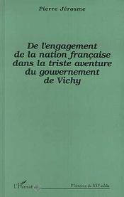 De L'Engagement De La Nation Francaise Dans La Triste Aventure Du Gouvernement De Vichy - Intérieur - Format classique