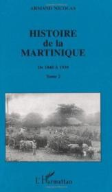 Histoire De La Martinique T.2 ; De 1848 A 1939 - Couverture - Format classique