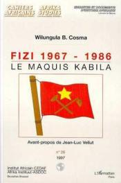 Fizi 1967/1986 Le Maquis Kabila - Couverture - Format classique