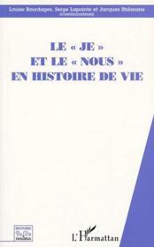 Je Et Le Nous En Histoire De Vie - Couverture - Format classique