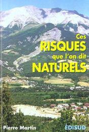 Ces risques que l'on dit naturels - Intérieur - Format classique
