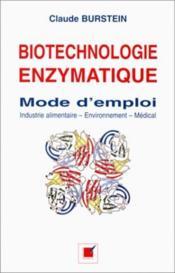 Biotechnologie Enzymatique ; Mode D'Emploi - Couverture - Format classique