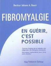 Fibromyalgie ; En Guerir, C'Est Possible - Intérieur - Format classique