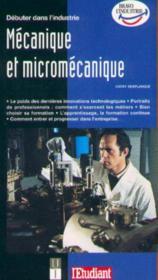 Debuter dans l'industrie mecanique et micromecanique - Couverture - Format classique