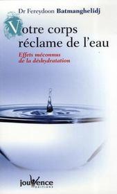 Votre corps réclame de l'eau ; effets méconnus de la déshydratation - Intérieur - Format classique