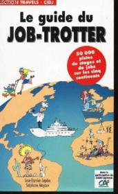 Le Guide Du Job Trotter - Couverture - Format classique