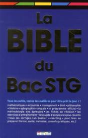 La bible du bac STG  - Collectif