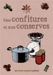 Vente  Mes confitures et mes conserves  - Collectif