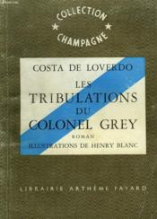 Les Tribulations Du Colonel Grey. Collection Champagne N°8. - Couverture - Format classique