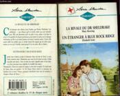 La Rivale Du Dr Sheldrake Suivi De : Un Etranger A Blue Rock Bridge - Couverture - Format classique