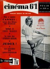CINEMA 61 N° 57 - Cannes: tous les films du Festival - Couverture - Format classique