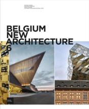Vente livre :  BELGIUM NEW ARCHITECTURE T.6  - Collectif