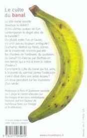 Le Culte Du Banal. De Duchamp A La Tele-Realite - 4ème de couverture - Format classique