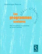 Les programmes scolaires ; des disciplines souveraines au socle commun - Intérieur - Format classique