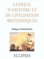 Lexique D'Histoire Et De Civilisation Britanniques - Intérieur - Format classique