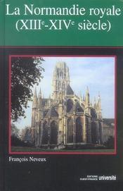 La Normandie royale, XIII-XIV siècle - Intérieur - Format classique